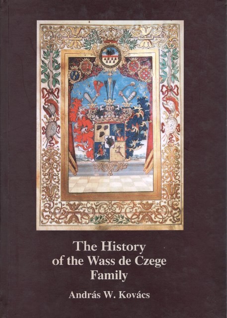 The History of the Wass de Czege Family